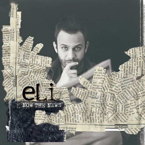 Now The News by Eli