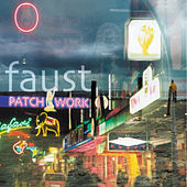 Patchwork 1971-2002 by Faust