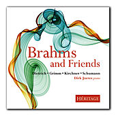 Play & Download Brahms and Friends by Dirk Joeres | Napster
