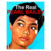 The Real Pearl Bailey by Pearl Bailey