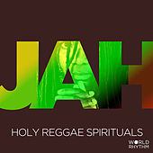 Play & Download Jah: Holy Reggae Spirituals by Various Artists | Napster