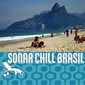 Sonar Chill Brasil by Brasilian Tropical Orchestra
