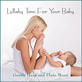 Play & Download Lullaby Time for Your Baby by Patricia Spero | Napster