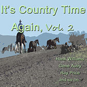 Play & Download It's Country Time Again, Vol. 2 by Various Artists | Napster