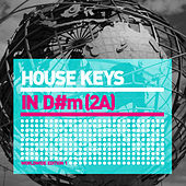 Play & Download House Keys (D#m) World Edition 1 by Various Artists | Napster