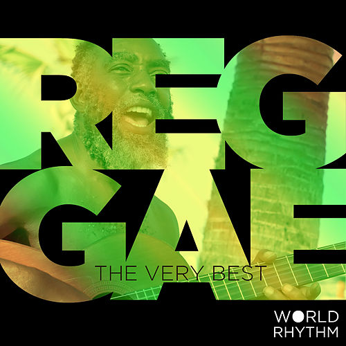 Play & Download Reggae: The Very Best by Various Artists | Napster