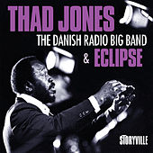 Play & Download And the Danish Radio Big Band & Eclipse by Thad Jones | Napster