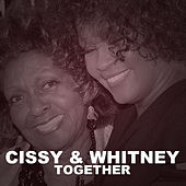 Cissy & Whitney Together by Whitney Houston