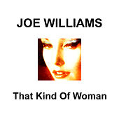 Play & Download That Kind of Woman by Joe Williams | Napster