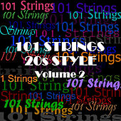 20s Style - Vol 2 by 101 Strings Orchestra