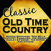 Classic Old Time Country von Various Artists