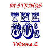 The 60s - Volume 2 by 101 Strings Orchestra