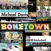 Play & Download Bonetown by Michael Davis | Napster