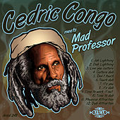 Play & Download Cedric Congo Meets Mad Professor by Mad Professor | Napster