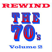 Play & Download Rewind the 70s - Volume 2 by Various Artists | Napster