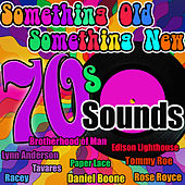 Play & Download Something Old Something New: 70's Sounds by Various Artists | Napster
