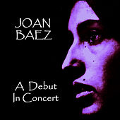 A Debut in Concert by Joan Baez