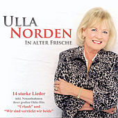 In alter Frische by Ulla Norden