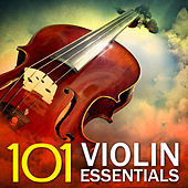 Play & Download 101 Violin Essentials by Various Artists | Napster