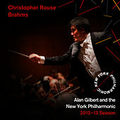 Play & Download Christopher Rouse, Brahms by New York Philharmonic | Napster