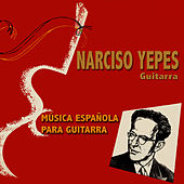 Play & Download Música Española para Guitarra by Narciso Yepes | Napster