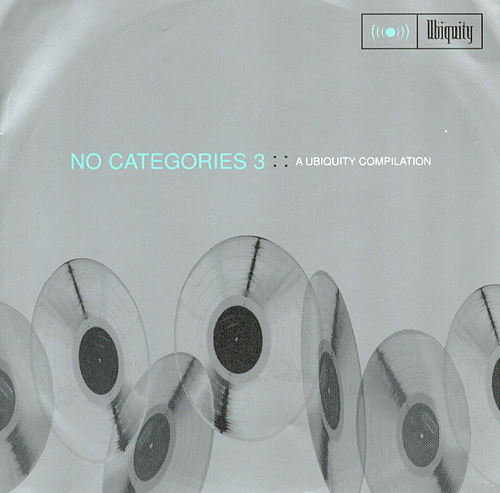 No Categories 3: A Ubiquity Compilation by Various Artists