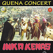 Play & Download Quena Concert by Inka Kenas | Napster