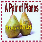 Play & Download A Pair of Pianos by Various Artists | Napster
