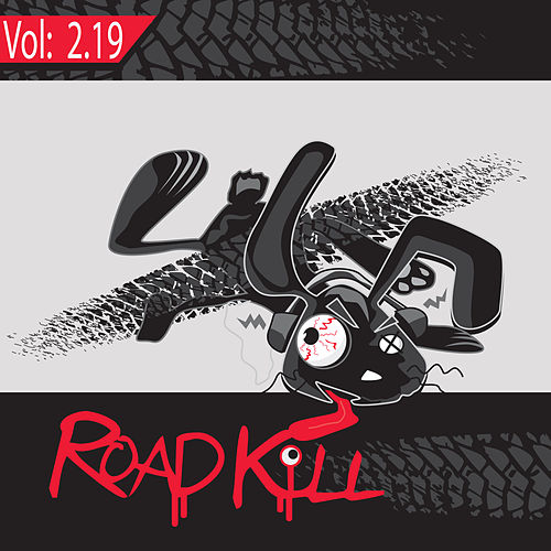 Roadkill Remix, Volume 2.19 by Various Artists