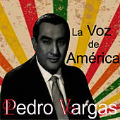 Play & Download La Voz de América by Pedro Vargas | Napster