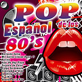 Play & Download Pop Español de los 80's by Various Artists | Napster