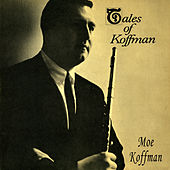 Play & Download Tales of Koffman by Moe Koffman Quartet | Napster