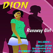 Play & Download Runaway Girl by Dion | Napster