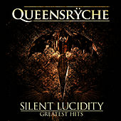 Play & Download Silent Lucidity - Greatest Hits - EP by Queensryche | Napster