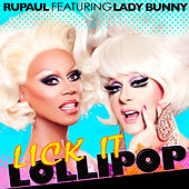 Play & Download Lick It Lollipop by RuPaul | Napster