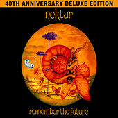 Remember the Future - 40th Anniversary Deluxe Edition by Nektar