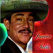 Play & Download Boleros Rancheros Con... by Javier Solis | Napster