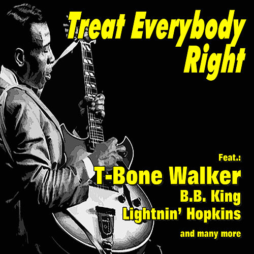 Play & Download Treat Everybody Right by Various Artists | Napster