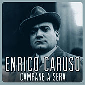Play & Download Campane a Sera by Enrico Caruso | Napster