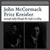 Play & Download Serenade Softly Through the Night Is Calling by Fritz Kreisler | Napster