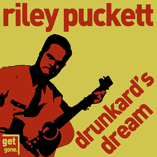 Drunkard's Dream - Old Time Country by Riley Puckett