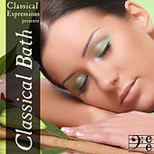 Play & Download Classical Bath: Relax with Over 2 Hours of Calm & Soothing Classical Music by Various Artists | Napster