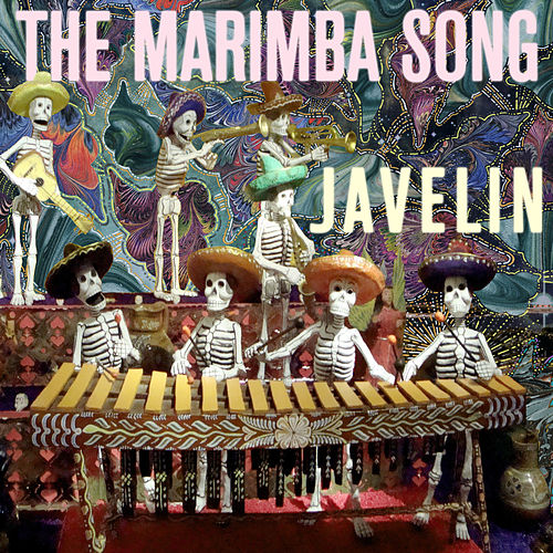 Play & Download The Marimba Song! by Javelin | Napster