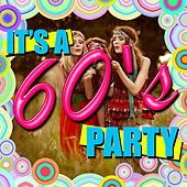 It's a 60's Party by Various Artists