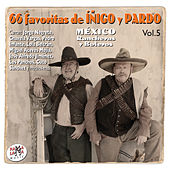 Play & Download 66 Favoritas de Íñigo y Pardo Vol. 5. México, Rancheras y Boleros by Various Artists | Napster