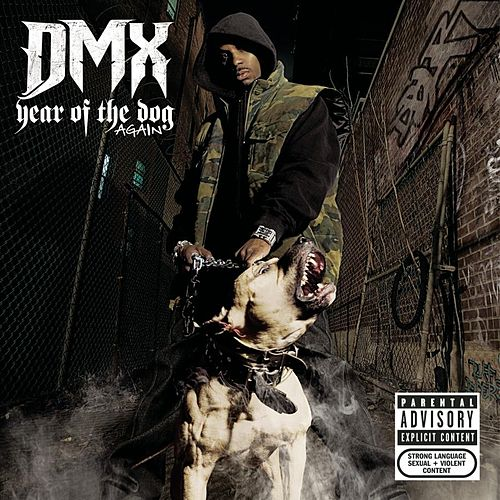 Play & Download Year Of The Dog...Again (Explicit) by DMX | Napster