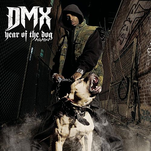 Play & Download Year Of The Dog...Again (Clean) by DMX | Napster