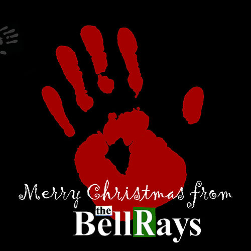 Play & Download A Bellrays Christmas by The Bellrays | Napster