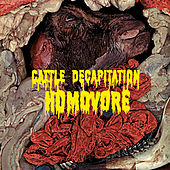 Play & Download Homovore by Cattle Decapitation | Napster