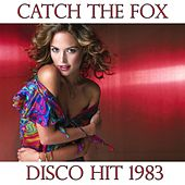 Play & Download Catch the Fox by Disco Fever | Napster